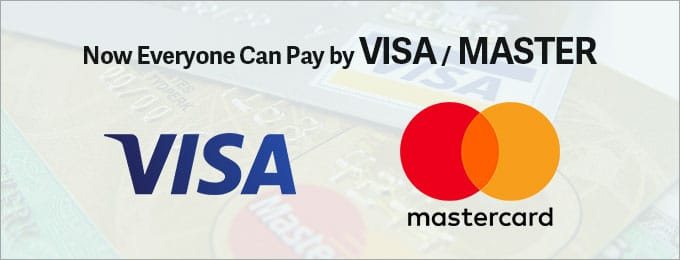 Now Everyone Can Pay by VISA / MASTER